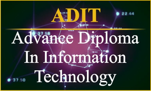 Advance Diploma In Information Technology- ADIT